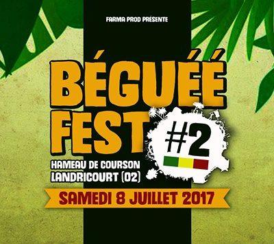BEGUEE FEST // HAMEAU DE COURSON – LANDRICOURT (02) // 8 JUILLET 2017
