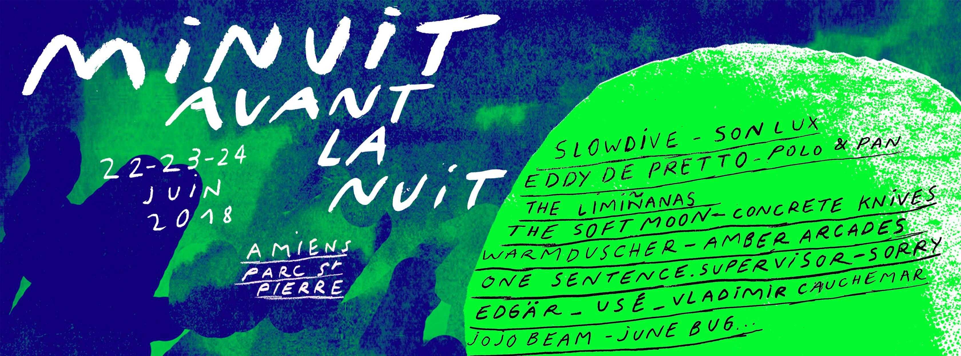 MINUIT AVANT LA NUIT / VENDREDI 22 JUIN 2018