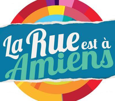 LA RUE EST A AMIENS / SAMEDI 16 JUIN 2018