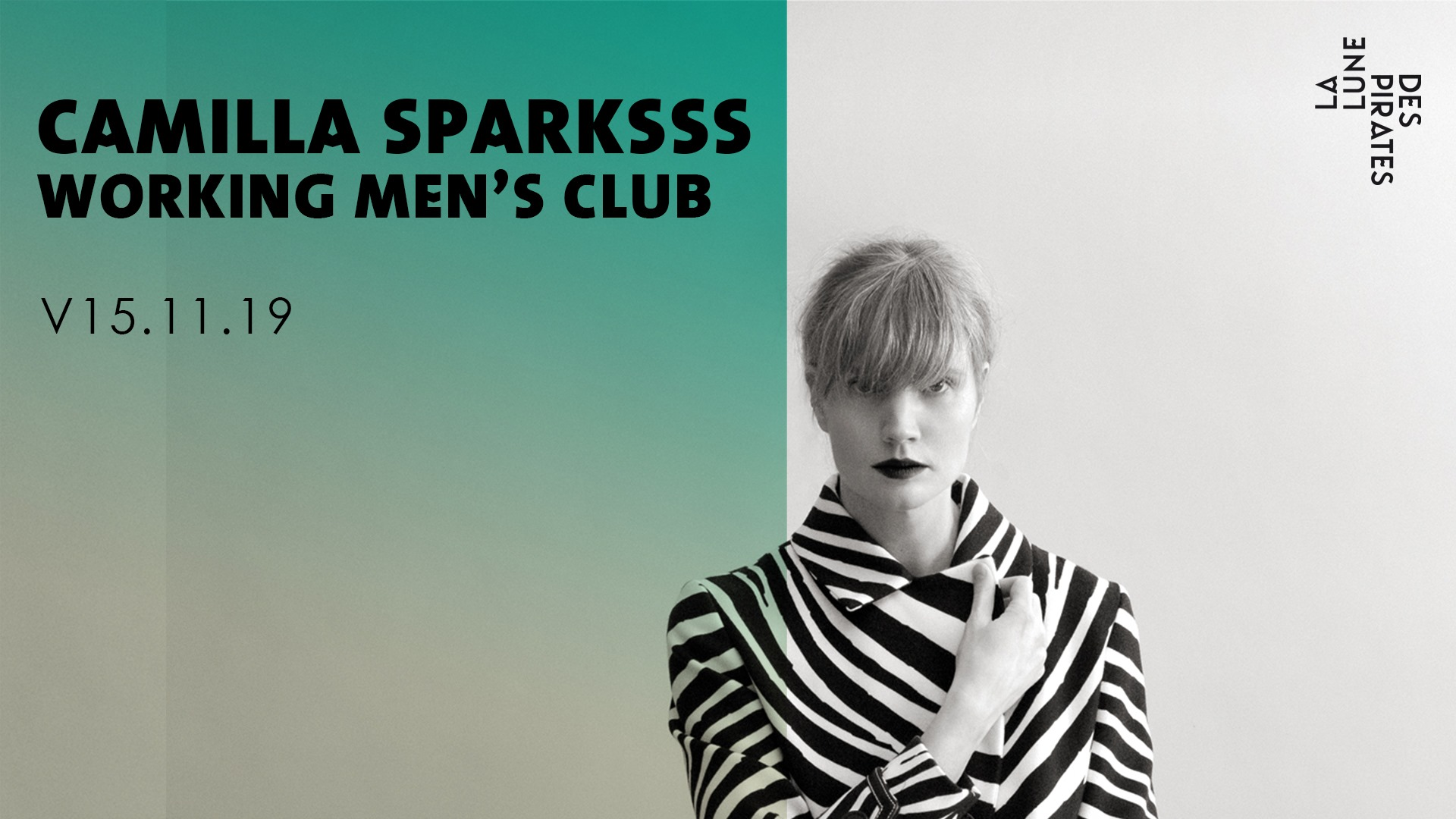 CAMILLA SPARKSSS + WORKING MEN'S CLUB / VENDREDI 15 NOVEMBRE 2019 / LA LUNE DES PIRATES