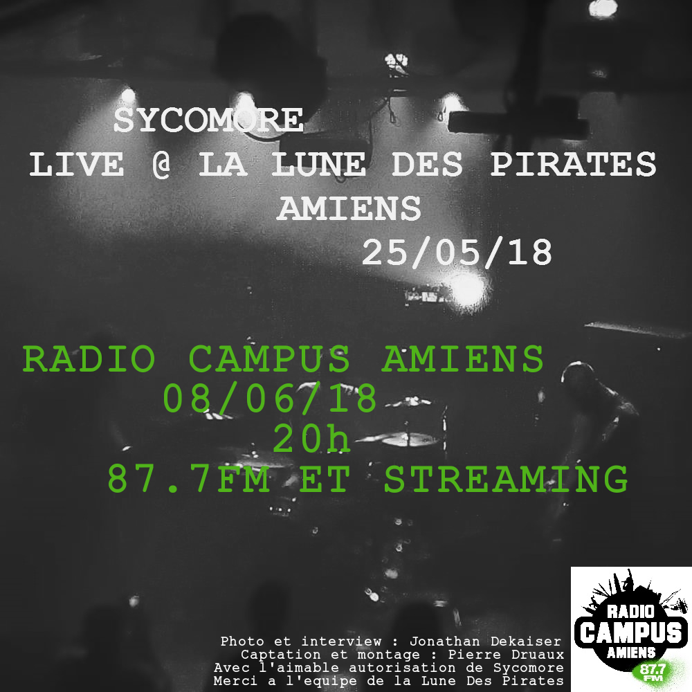 SYCOMORE LIVE A LA LUNE DES PIRATES / VENDREDI 25 MAI 2018