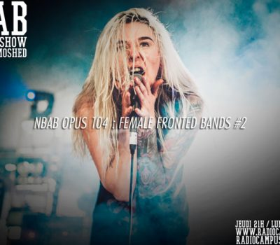NBAB #104: Female Fronted Bands