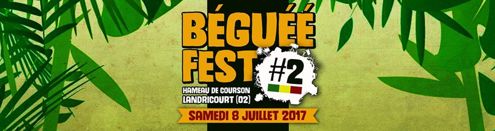 BEGUEE FEST // HAMEAU DE COURSON - LANDRICOURT (02) // 8 JUILLET