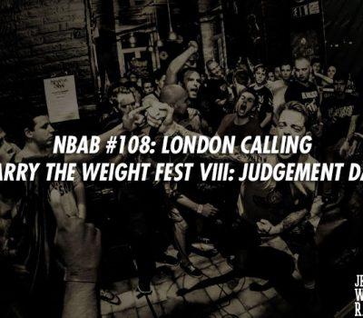 NBAB #108 – LONDON CALLING
