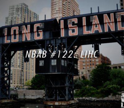 NBAB #122 – LONG ISLAND HxC