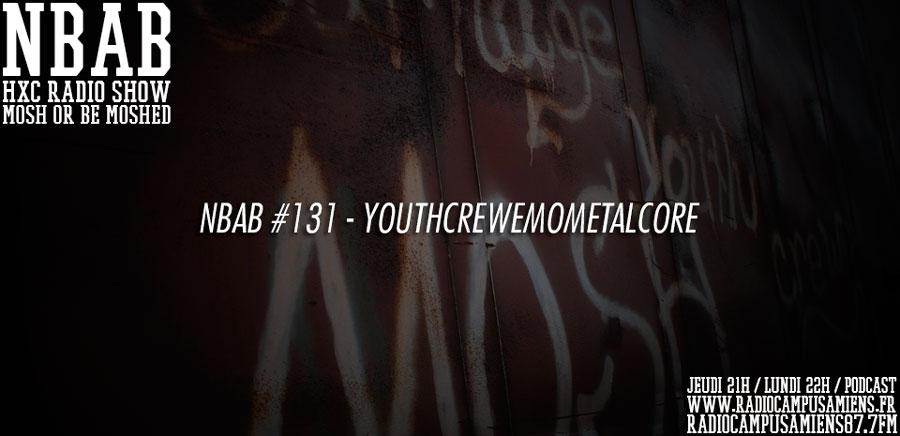 NBAB #131 – YOUTHCREWEMOMETALCORE
